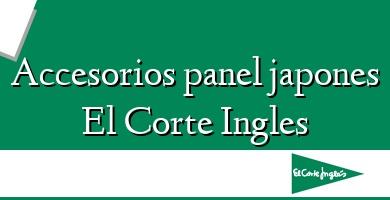 Comprar  &#160Accesorios panel japones El Corte Ingles