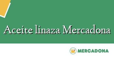 Comprar  &#160Aceite linaza Mercadona