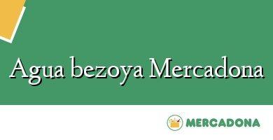 Comprar &#160Agua bezoya Mercadona
