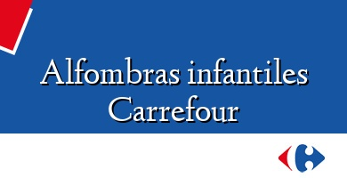 Comprar  &#160Alfombras infantiles Carrefour