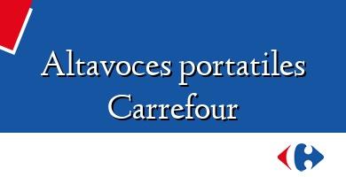 Comprar  &#160Altavoces portatiles Carrefour