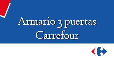 Comprar  &#160Armario 3 puertas Carrefour