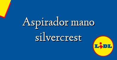 Comprar &#160Aspirador mano silvercrest