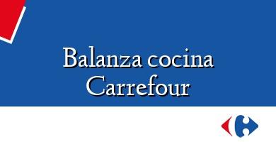 Comprar  &#160Balanza cocina Carrefour