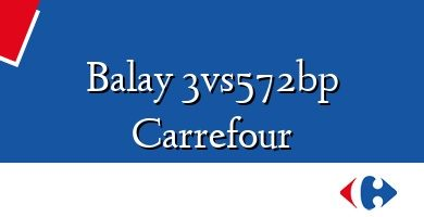 Comprar &#160Balay 3vs572bp Carrefour