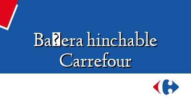 Comprar &#160Bañera hinchable Carrefour