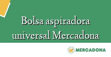 Comprar &#160Bolsa aspiradora universal Mercadona