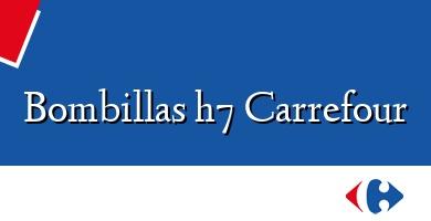 Comprar  &#160Bombillas h7 Carrefour