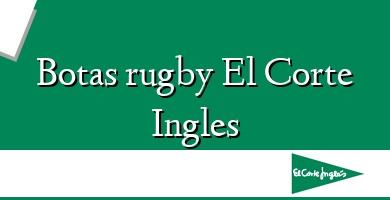 Comprar  &#160Botas rugby El Corte Ingles