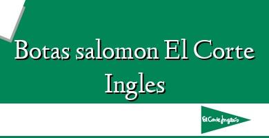 Comprar &#160Botas salomon El Corte Ingles