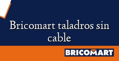 Bricomart taladros sin cable