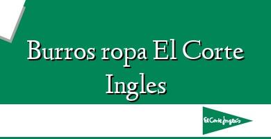 Comprar  &#160Burros ropa El Corte Ingles