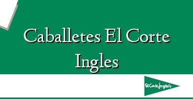 Comprar &#160Caballetes El Corte Ingles