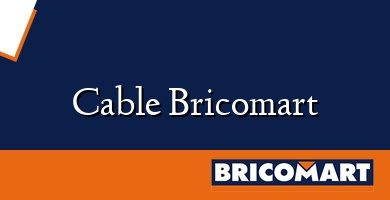 Cable Bricomart