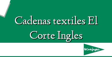 Comprar  &#160Cadenas textiles El Corte Ingles