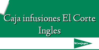 Comprar &#160Caja infusiones El Corte Ingles