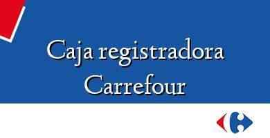 Comprar &#160Caja registradora Carrefour
