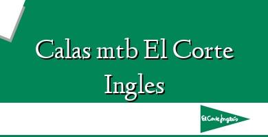 Comprar  &#160Calas mtb El Corte Ingles