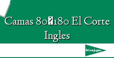 Comprar &#160Camas 80×180 El Corte Ingles