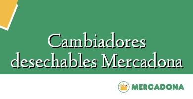 Comprar  &#160Cambiadores desechables Mercadona