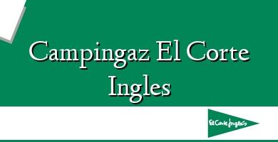 Comprar  &#160Campingaz El Corte Ingles