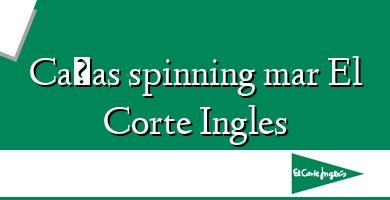 Comprar &#160Cañas spinning mar El Corte Ingles