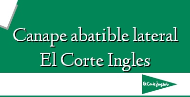 Comprar  &#160Canape abatible lateral El Corte Ingles