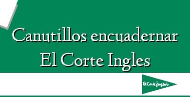 Comprar  &#160Canutillos encuadernar El Corte Ingles