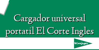 Comprar  &#160Cargador universal portatil El Corte Ingles