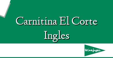 Comprar  &#160Carnitina El Corte Ingles