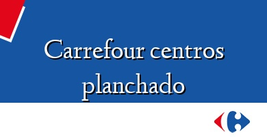 Comprar  &#160Carrefour centros planchado