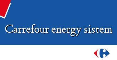 Comprar &#160Carrefour energy sistem