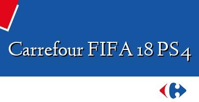Comprar  &#160Carrefour FIFA 18 PS4