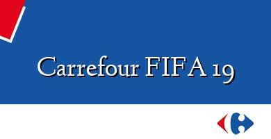 Comprar  &#160Carrefour FIFA 19