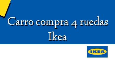 Comprar &#160Carro compra 4 ruedas Ikea