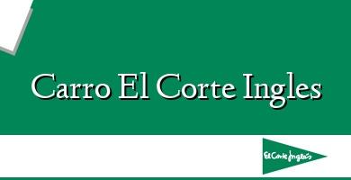 Comprar  &#160Carro El Corte Ingles