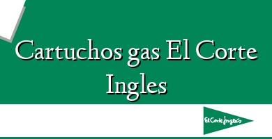 Comprar  &#160Cartuchos gas El Corte Ingles