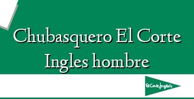 Comprar  &#160Chubasquero El Corte Ingles hombre