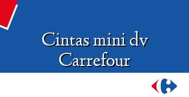 Comprar  &#160Cintas mini dv Carrefour