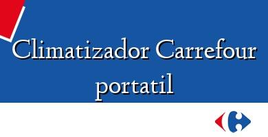 Comprar  &#160Climatizador Carrefour portatil