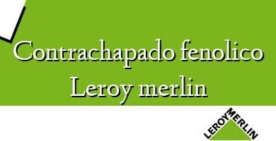Comprar &#160Contrachapado fenolico Leroy merlin