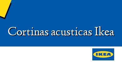 Comprar &#160Cortinas acusticas Ikea