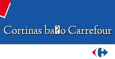 Comprar  &#160Cortinas baño Carrefour