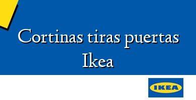 Comprar &#160Cortinas tiras puertas Ikea