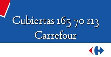 Comprar  &#160Cubiertas 165 70 r13 Carrefour