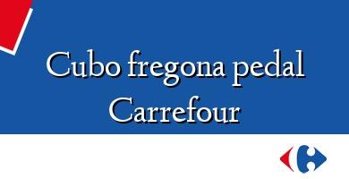 Comprar &#160Cubo fregona pedal Carrefour