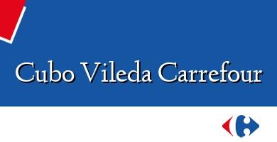 Comprar  &#160Cubo Vileda Carrefour