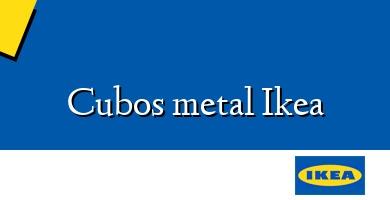Comprar  &#160Cubos metal Ikea