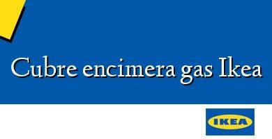 Comprar &#160Cubre encimera gas Ikea