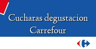 Comprar  &#160Cucharas degustacion Carrefour
